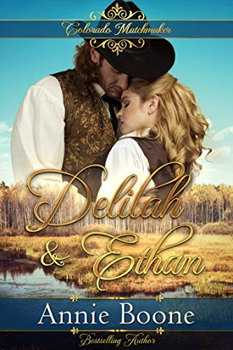 Pdf Spirituality Delilah and Ethan (Colorado Matchmaker Book 8)