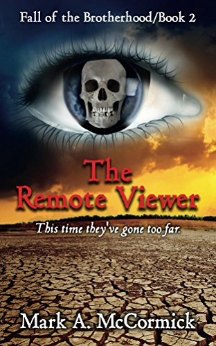 - The Remote Viewer: Fall of the Brotherhood/Book 2