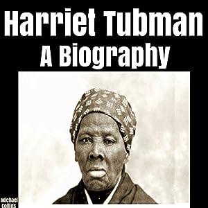Harriet Tubman: A Biography Audiobook