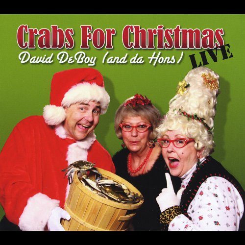 Crabs for Christmas Live by CD Baby