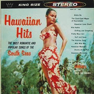 Hawaiian Hits - The Most Romantic & Popular Songs Of The South Seas LP -