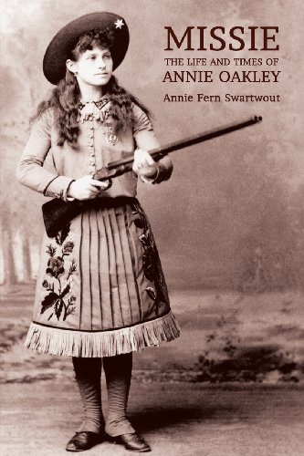 Missie: The Life and Times of Annie - Oakley Military Us