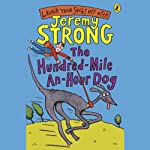 The Hundred-Mile-an-Hour Dog | Jeremy Strong