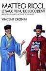 Matteo Ricci : Le sage venu de l'Occident par Cronin