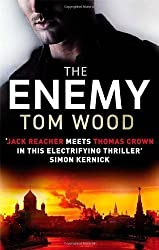The Enemy (Victor the Assassin) by Wood, Tom (2012)