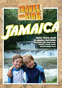 Travel With Kids: Jamaica