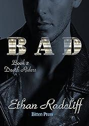 BAD (Death Riders Book 2)