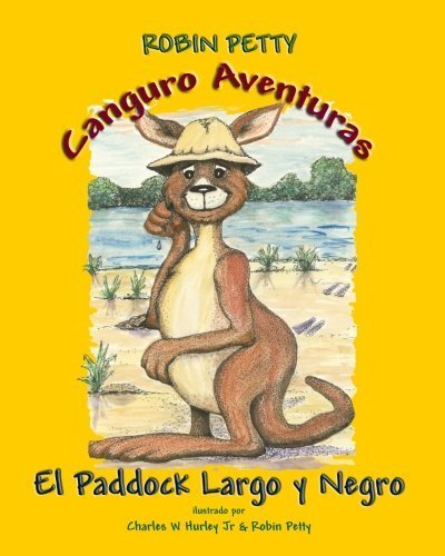 Canguro Aventuras - El Paddock Largo Y Negro (Spanish Edition) by Robin Petty - Mall Paddock