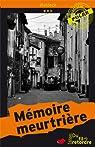 Mémoire Meurtriere par Moreau