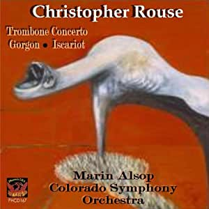 Christopher Rouse/Trombone Concerto