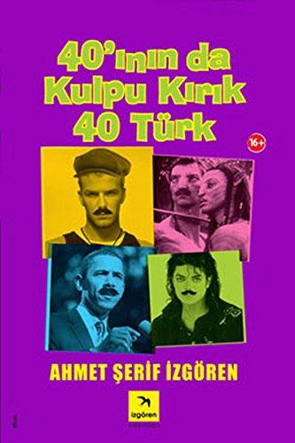 40'inin da Kulpu Kirik 40 Turk