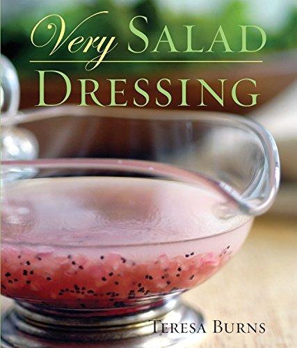 Very Salad Dressing (Very Cookbooks) by Teresa Burns