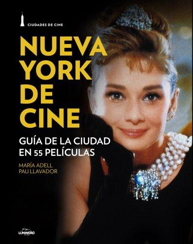 Descargar Libro Nueva York De Cine. Guía De La Ciudad En 55 Películas Pau Llavador