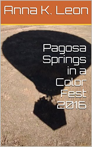 Pagosa Springs in a Color Fest 2016