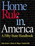 img - for Home Rule In America: A Fifty-State Handbook by Dale Krane (2000-06-01) book / textbook / text book