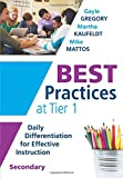 img - for Best Practices at Tier 1: Daily Differentiation for Effective Instruction, Secondary (RTI at Work: Understand How Middle and High School Students Learn and Their Specific Learning Preferences) book / textbook / text book