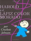 Harold y el Lapiz Color Morado, Crockett Johnson, Teresa Mlawer, 0060253320