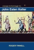 Studies in Homage to John Esten Keller, , 1588712192