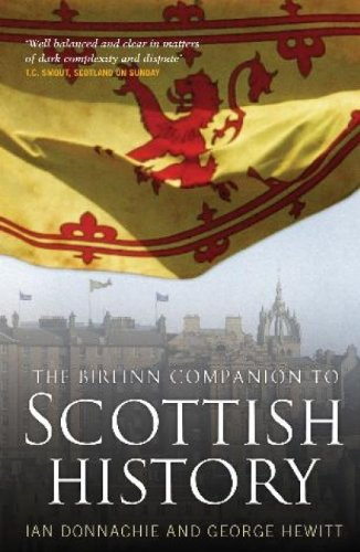 The Birlinn Companion to Scottish History