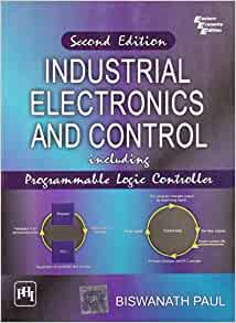 Industrial electronics and control by biswanath paul