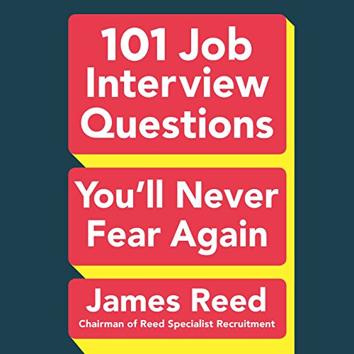 101 Job Interview Questions You'll Never Fear Again by Penguin Audio