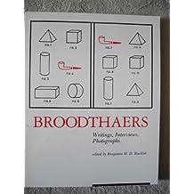 Broodthaers: Writings, Interviews Photographs (October Books) by Benjamin H. D. Buchloh (1988-10-03)