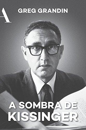 A sombra de Kissinger: O longo alcance do mais controverso estadista americano