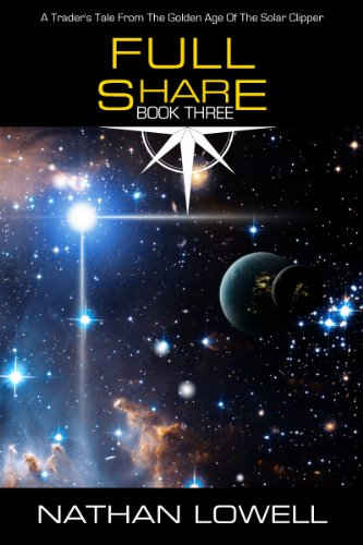Full Share (Trader's Tales from the Golden Age of the Solar Clipper Book 3) (Quick Clippers)