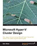 Read Online Microsoft Hyper-V Cluster Design Reader