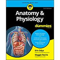 Anatomy & Physiology For Dummies (For Dummies (Lifestyle))