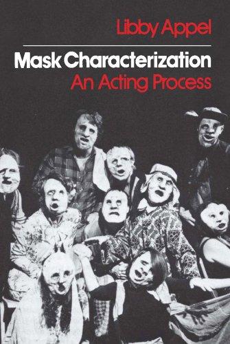 Mask Characterization: An Acting Process