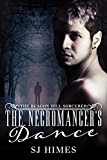 The Necromancer's Dance (The Beacon Hill Sorcerer Book 1)