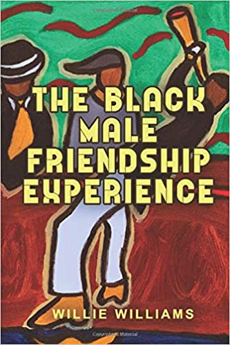 The Black Male Friendship Experience     - Amazon com