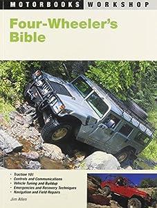 Four-Wheeler's Bible (Motorbooks Workshop) by Jim Allen (2002-12-14)