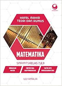 Hafal Mahir Teori Dan Rumus Matematika Smp Mts Kelas 7 8 9 Indonesian Edition Amalia Uly 9786024524159 Amazon Com Books