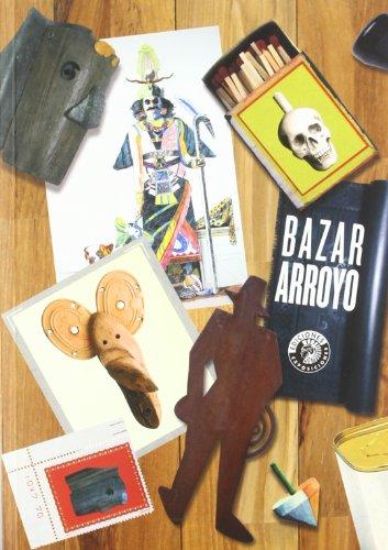 Descargar Libro Bazar Arroyo Eduardo Arroyo