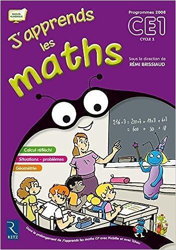 J'apprends Les Maths CE1 Cycle 2 (French Edition) Csm edition by Brissiaud, Remi, Suire, Florence, Lelievre, Francois, Ouzoul (2009)
