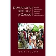 Democratic Republic of Congo: Mediating Ethnonationalist and Political Conflict in a Multiethnic Society