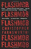 Flashmob: A Novel	 by  Christopher Farnsworth in stock, buy online here