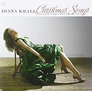 Diana Krall Christmas Songs Diana Krall, Cl...