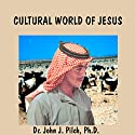 The Cultural World of St Paul Lecture by John J. Pilch Narrated by John J. Pilch