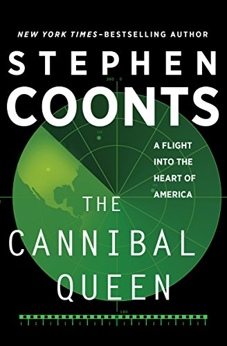 The Cannibal Queen: A Flight Into the Heart of America cover