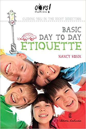 Read online Guiding you in the Right Direction: Basic Day-to-Day Etiquette (Oops! Etiquette Series Book 1) PDF