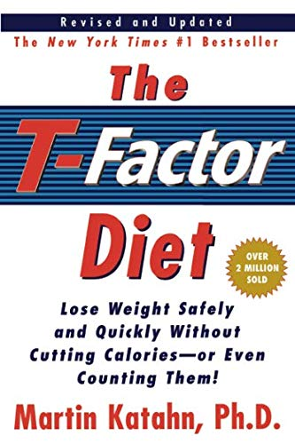 The T-Factor Diet (Revised and Updated)