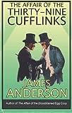 Affair of the Thirty Nine Cufflinks, The (Burford Family Mysteries 3)