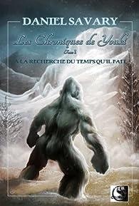 Les Chroniques de Youki, tome 1 par Daniel Savary