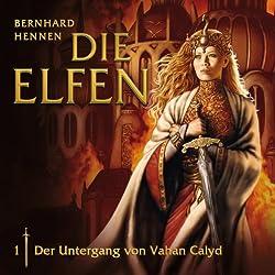 Der Untergang von Vahan Clayd (Die Elfen 1)