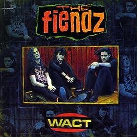 The Fiendz - Wact