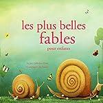 Les plus belles fables pour enfants (Les plus beaux contes pour enfants) | Hans Christian Andersen, Frères Grimm,Charles Perrault