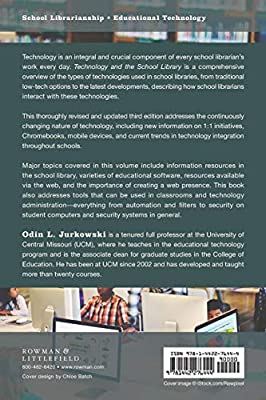 A Comprehensive Guide for Media Specialists and Other Educators Technology and the School Library
